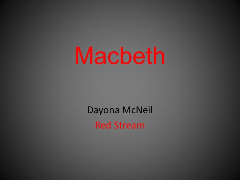 Macbeth Dayona McNeil Red Stream