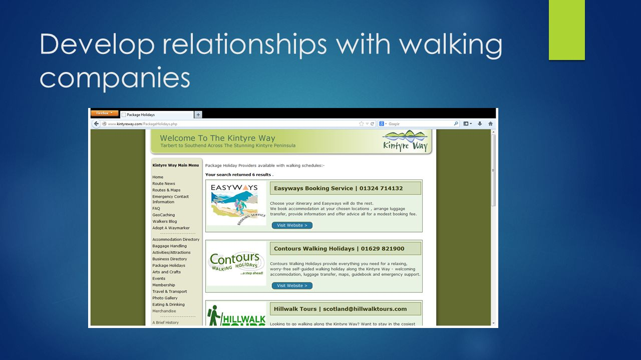 Develop relationships with walking companies