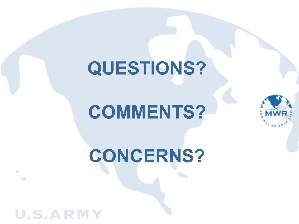QUESTIONS? COMMENTS? CONCERNS?