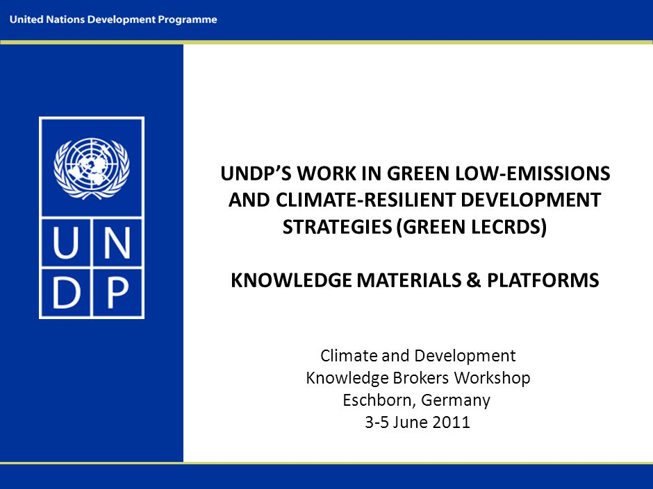 UNDP Green LECRDS Guidance Manuals & Toolkits Preparing Low-Emission and Climate-Resilient Development Strategies (LECRDS) – Executive Summary LECRDS Approach Step 1: Design multi-stakeholder participatory climate planning and coordination process based on existing structures Charting a New Carbon Route to Development Establishing a Multi-stakeholder Decision-making Process for LECRDS (Aug 2011) These materials are intended to enable developing country government decision-makers and project managers to acquaint themselves with a variety of methodologies most appropriate to their development contexts in support of the preparation of LECRDS.