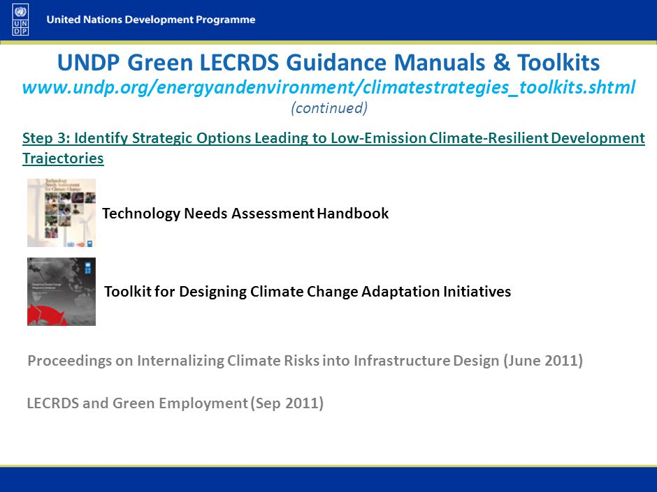 Step 3: Identify Strategic Options Leading to Low-Emission Climate-Resilient Development Trajectories Technology Needs Assessment Handbook Toolkit for