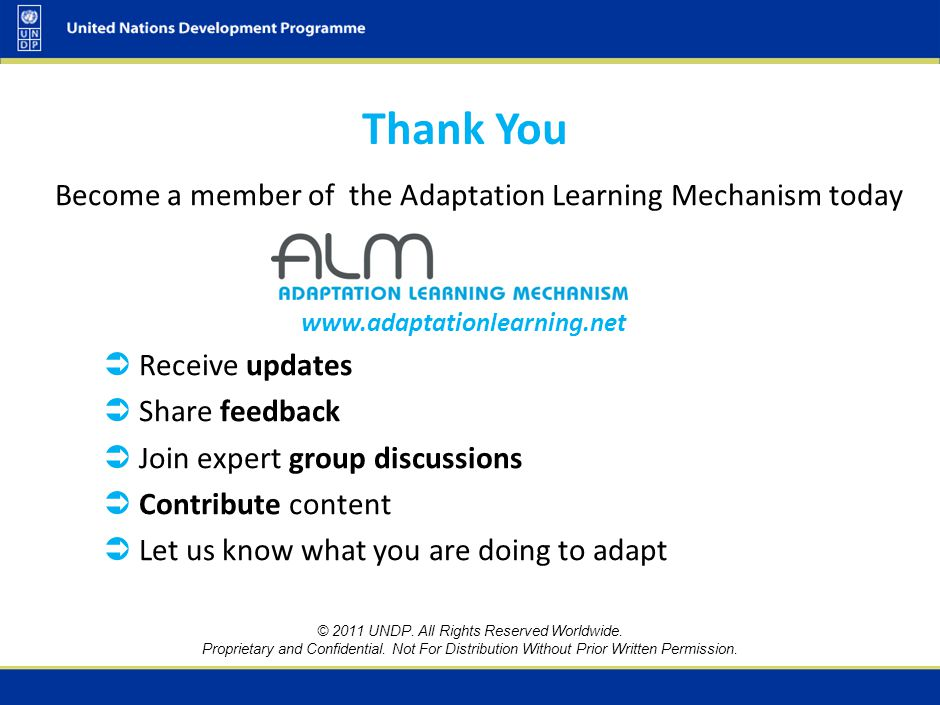 Become a member of the Adaptation Learning Mechanism today  Receive updates  Share feedback  Join expert group discussions  Contribute content  L