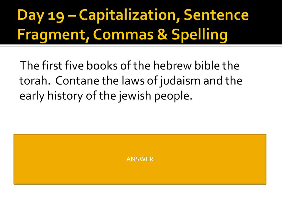 The first five books of the hebrew bible the torah. Contane the laws of judaism and the early history of the jewish people. The first five books of th