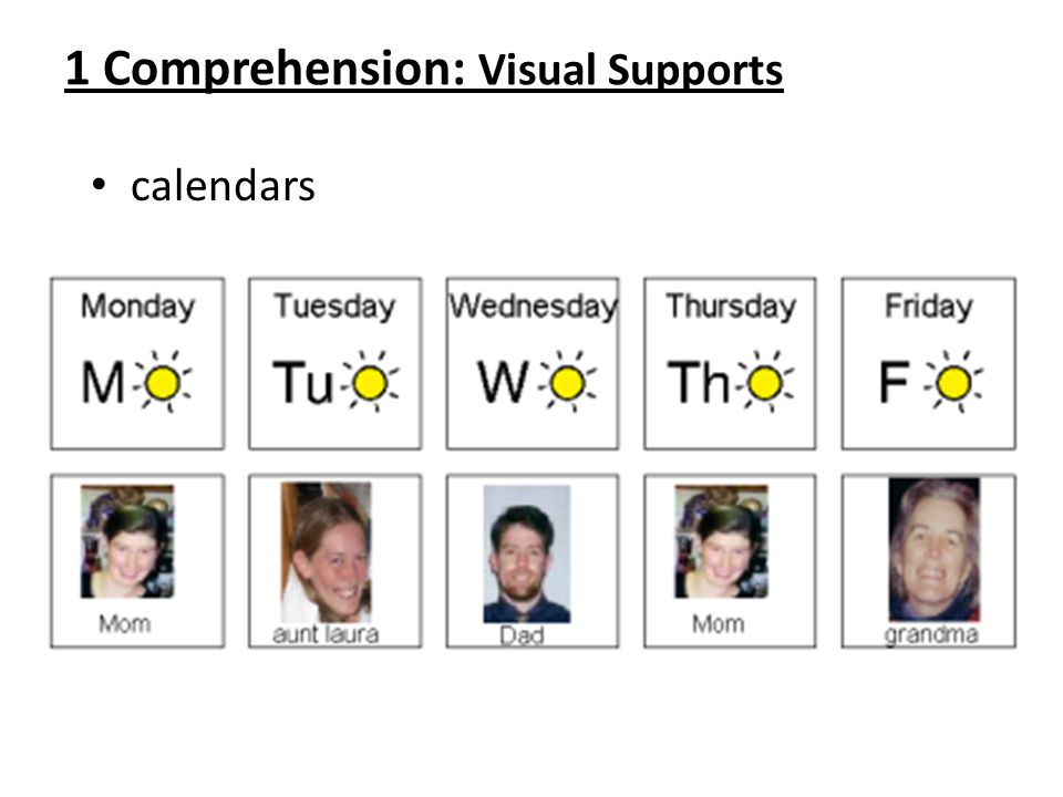 1 Comprehension: Visual Supports calendars
