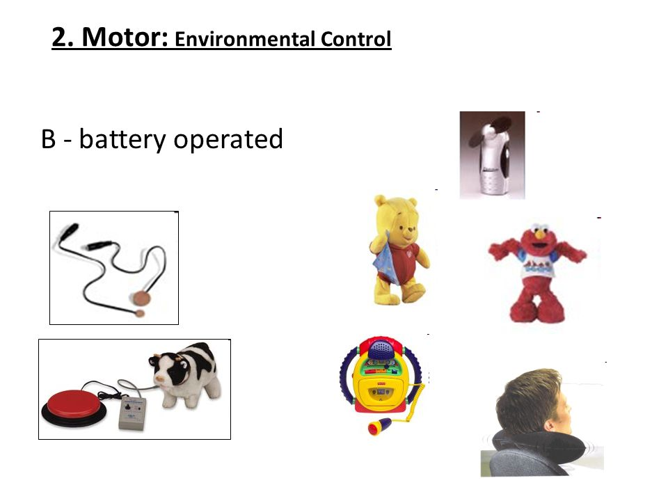 2. Motor: Environmental Control B - battery operated