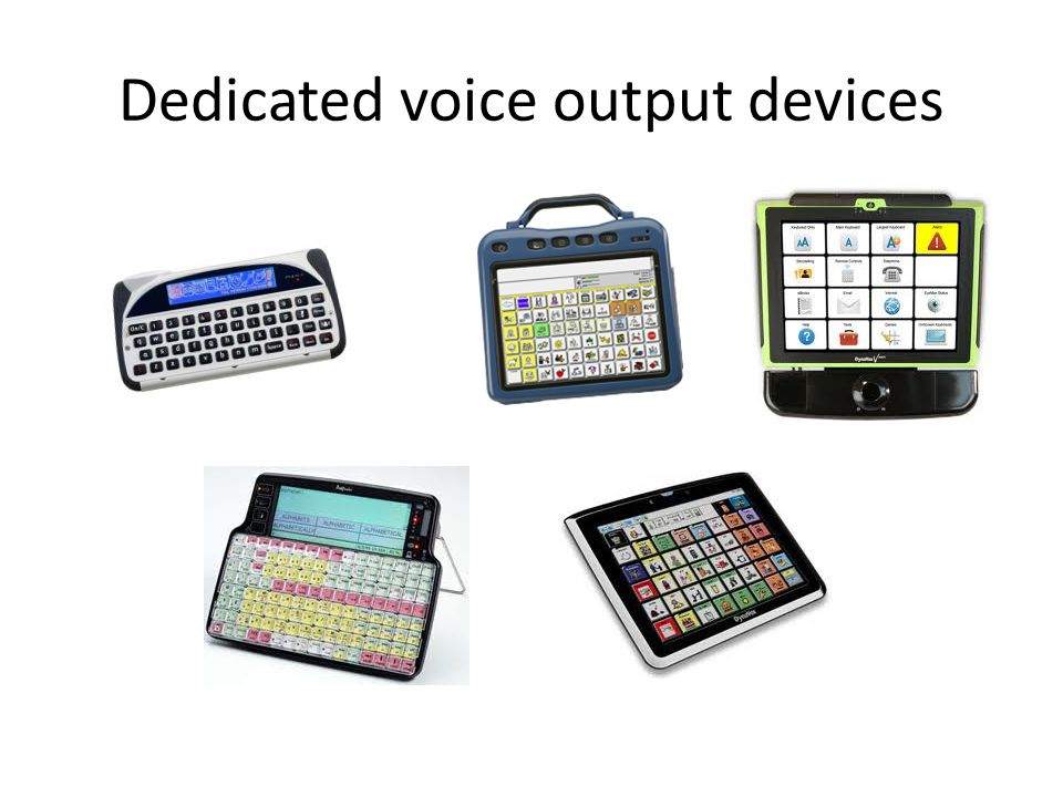 Dedicated voice output devices