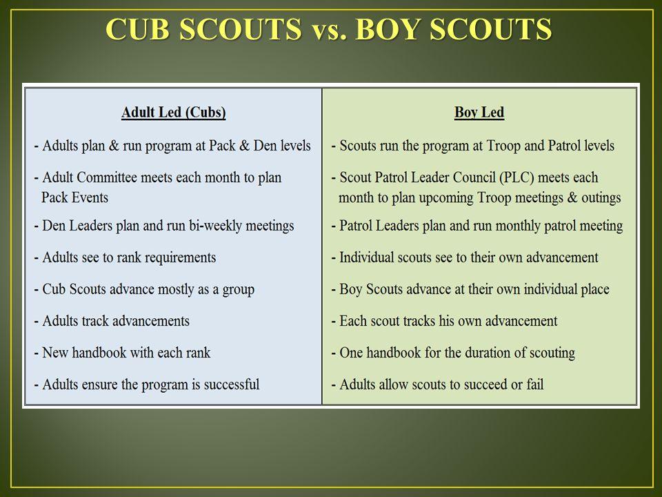 CUB SCOUTS vs. BOY SCOUTS