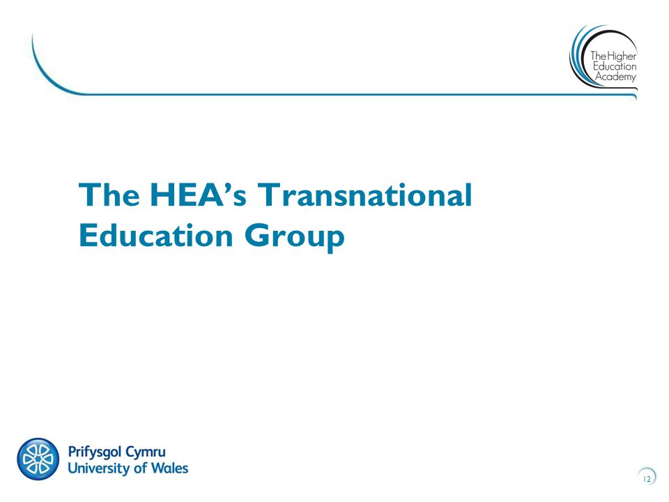 12 The HEA's Transnational Education Group