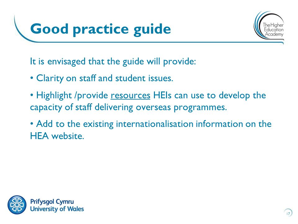It is envisaged that the guide will provide: Clarity on staff and student issues.
