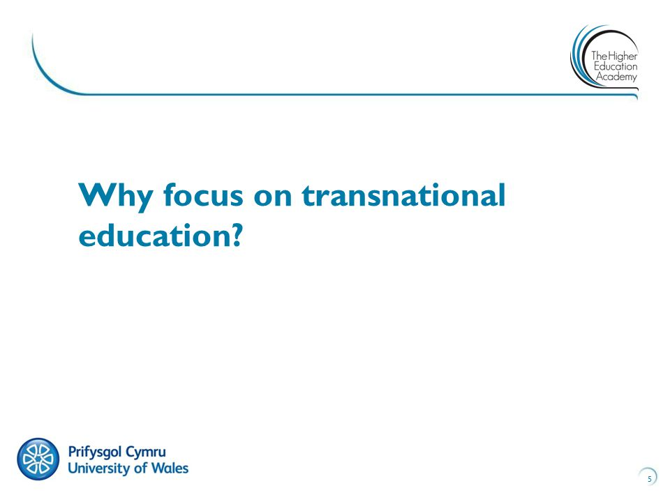 5 Why focus on transnational education