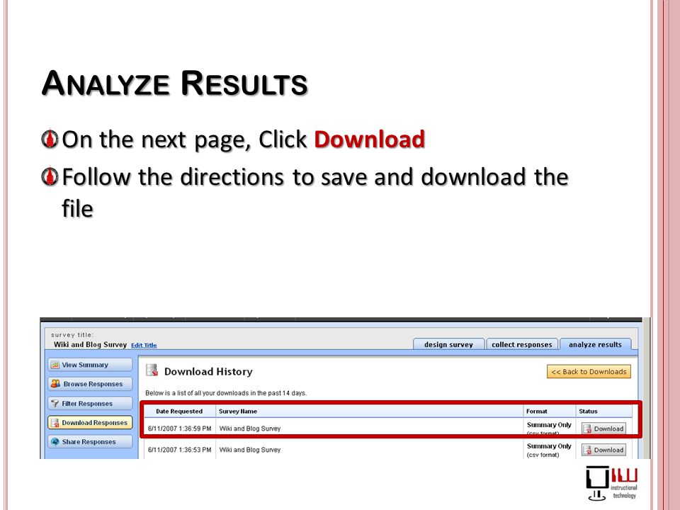 On the next page, Click Download Follow the directions to save and download the file
