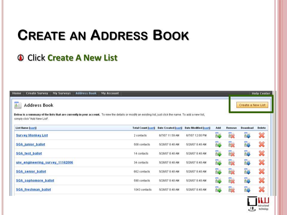 C REATE AN A DDRESS B OOK Click Create A New List