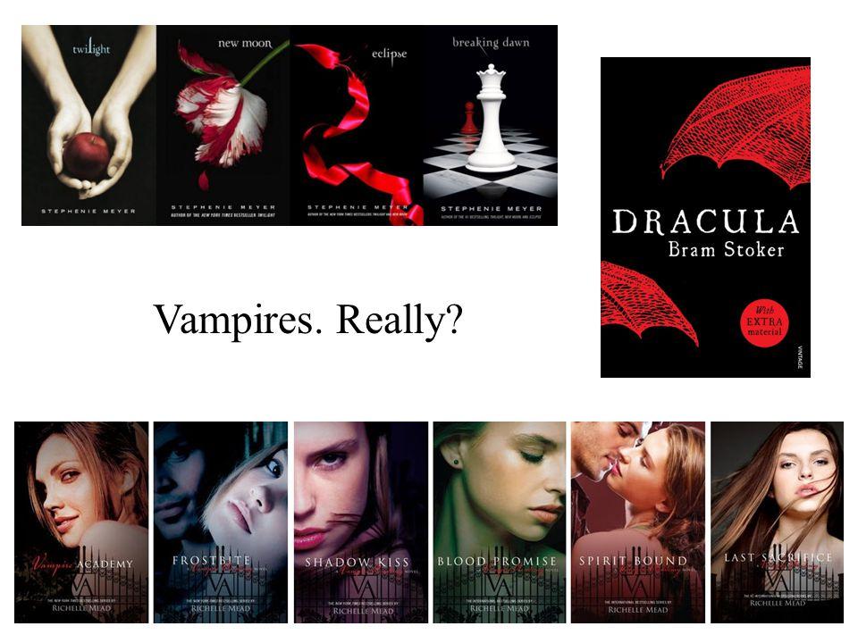 Vampires. Really?
