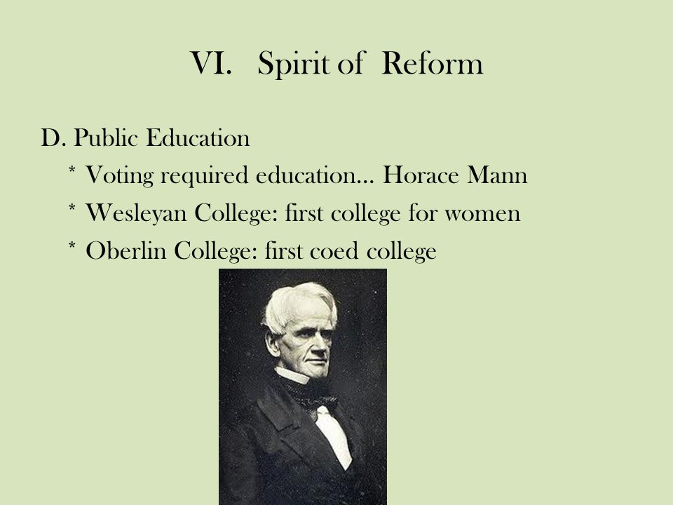 VI.Spirit of Reform D.