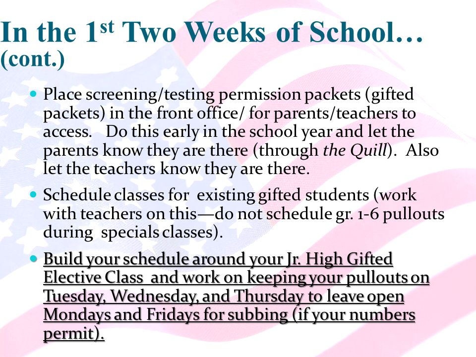 Place screening/testing permission packets (gifted packets) in the front office/ for parents/teachers to access.