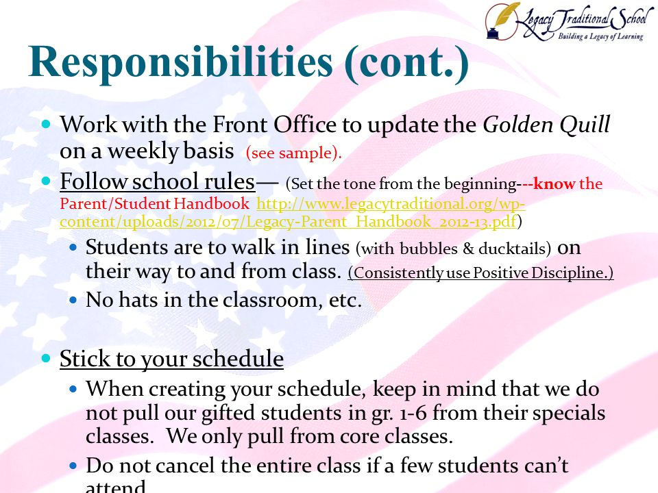 Responsibilities (cont.) Work with the Front Office to update the Golden Quill on a weekly basis (see sample).