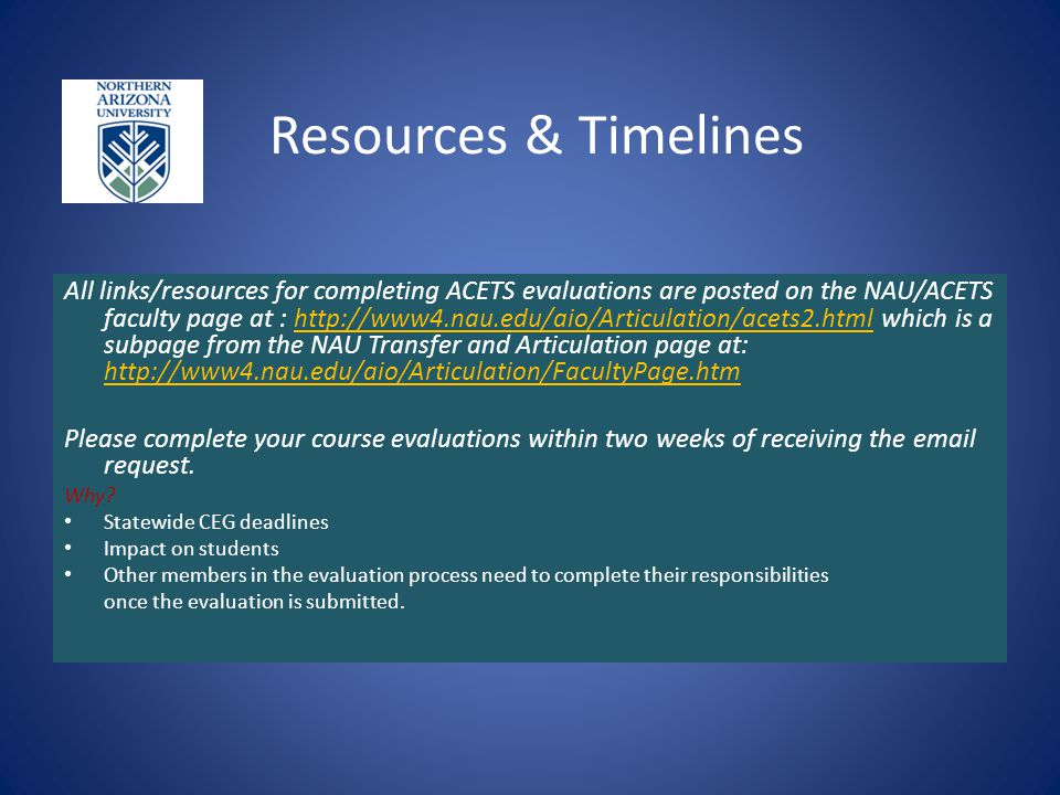 Resources & Timelines --------------------------------------------------------- All links/resources for completing ACETS evaluations are posted on the