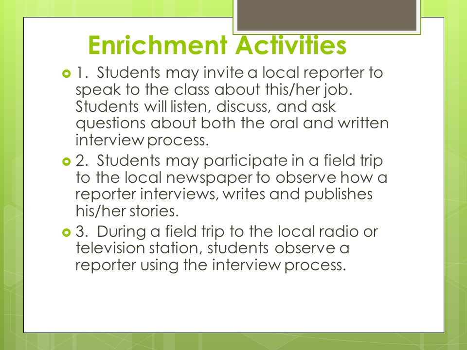 Enrichment Activities  1.
