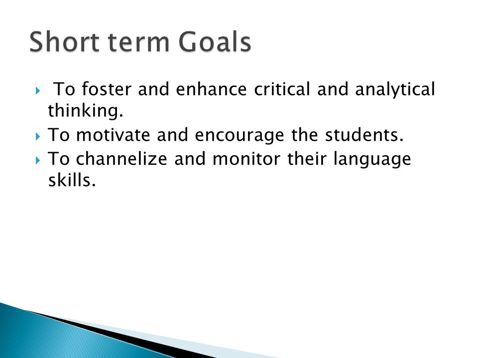  To foster and enhance critical and analytical thinking.