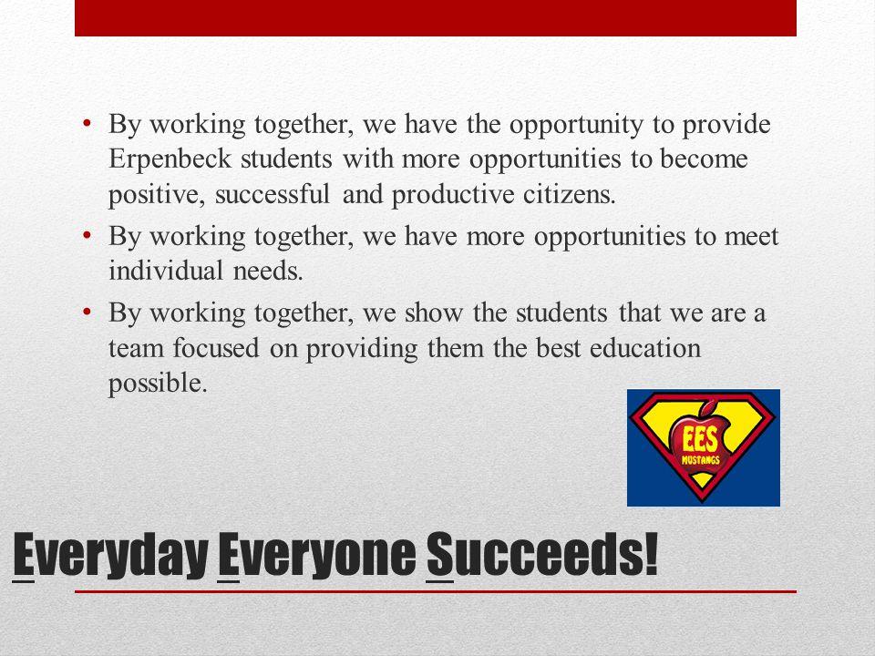 Everyday Everyone Succeeds.