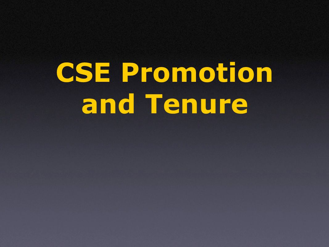 CSE Promotion and Tenure