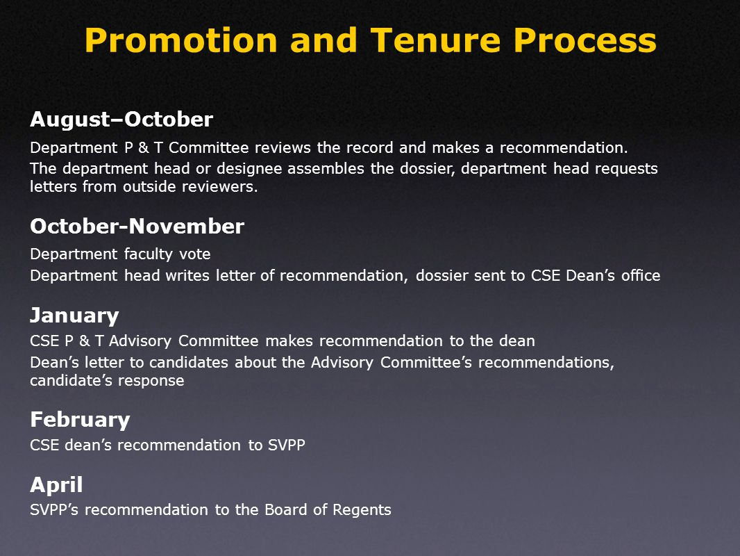 Promotion and Tenure Process Department P & T Committee reviews the record and makes a recommendation.