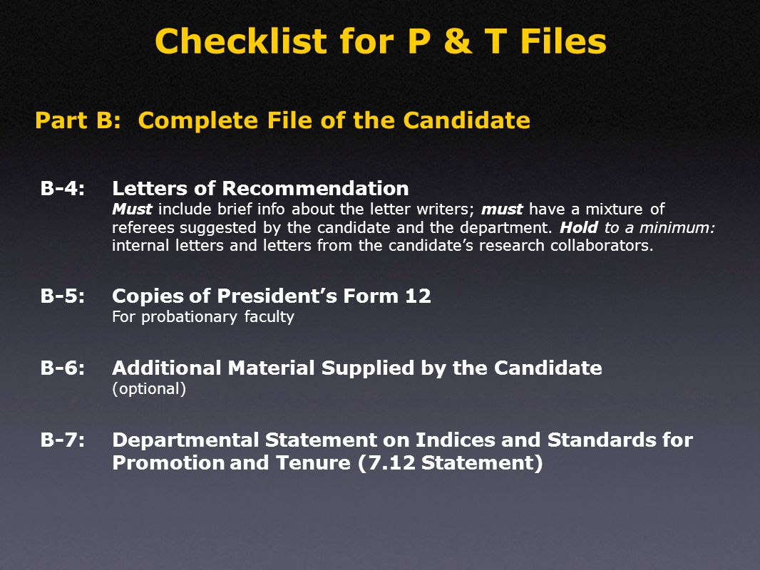 Responsibilities of the Candidate Help the head or designee in assembling the major portion of your dossier.