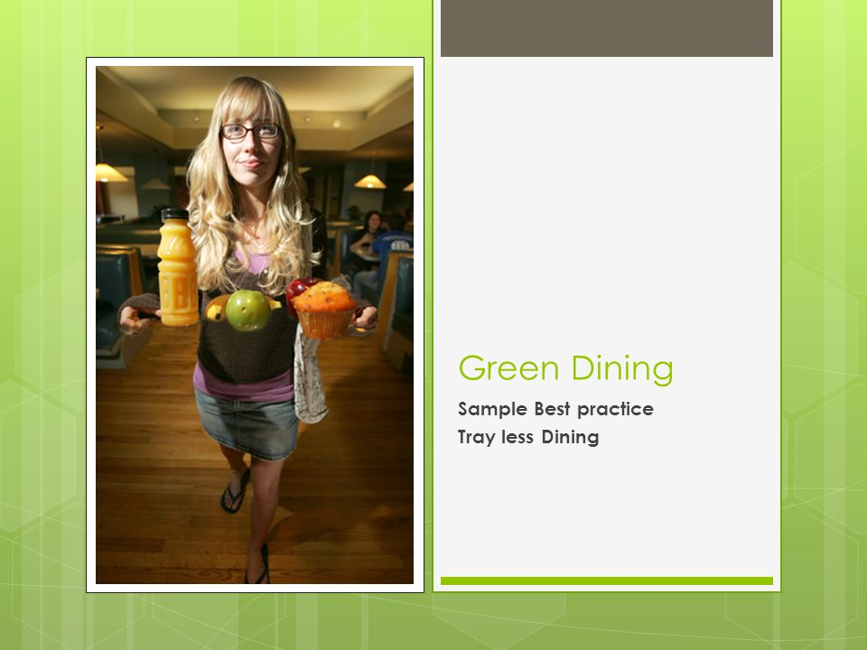 Green Dining Sample Best practice Tray less Dining