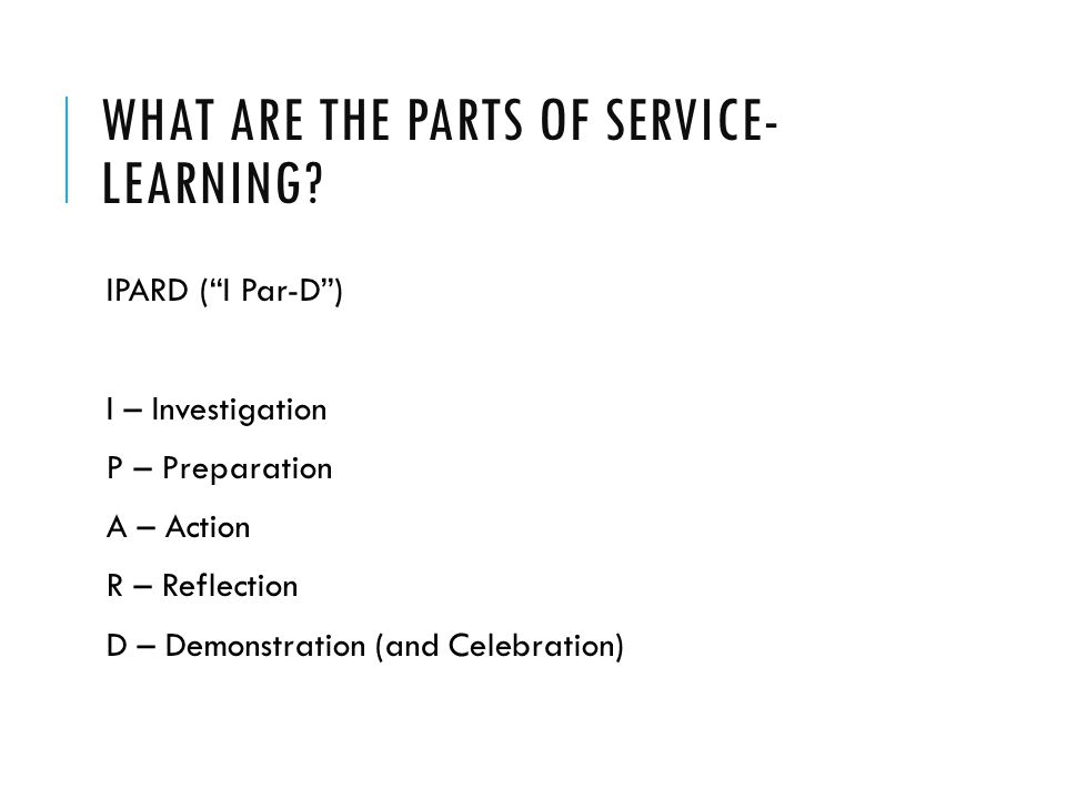 WHAT ARE THE PARTS OF SERVICE- LEARNING.