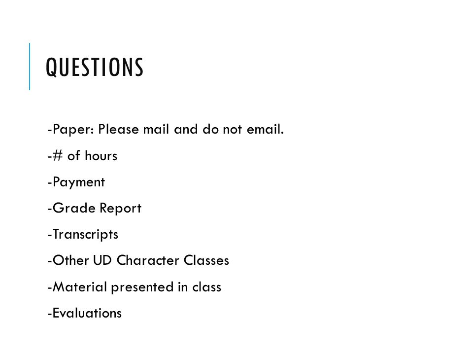 QUESTIONS -Paper: Please mail and do not email.
