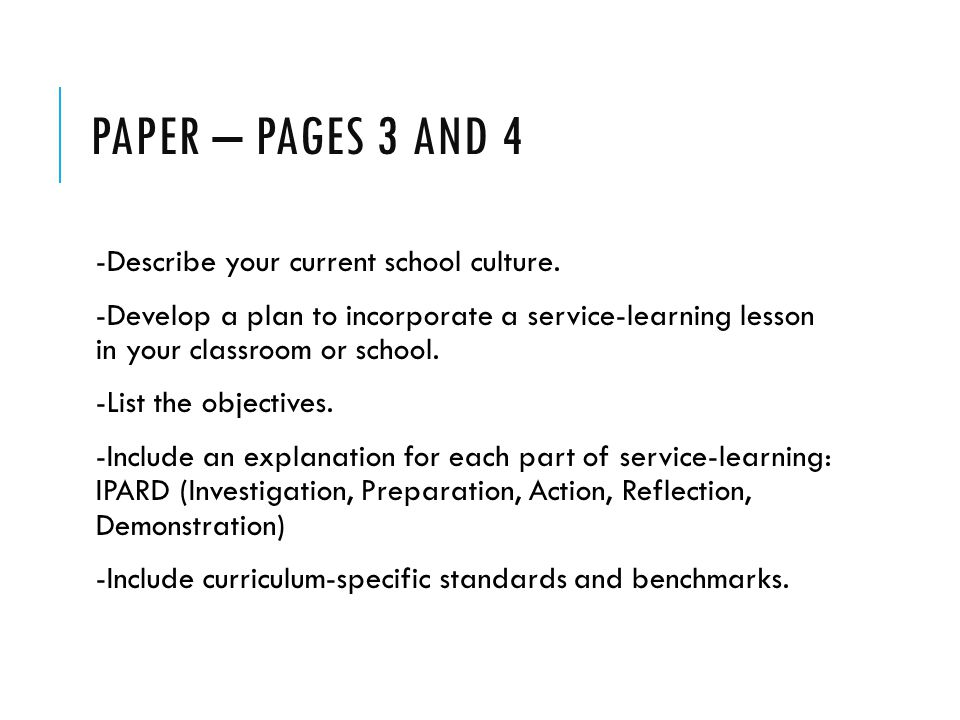 PAPER – PAGES 3 AND 4 -Describe your current school culture.