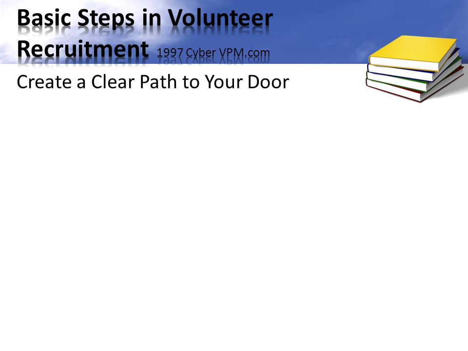 Create a Clear Path to Your Door