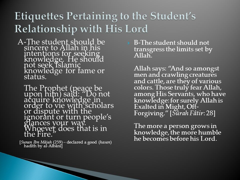 C-A student of religious knowledge should feel strongly about the teachings of his faith.