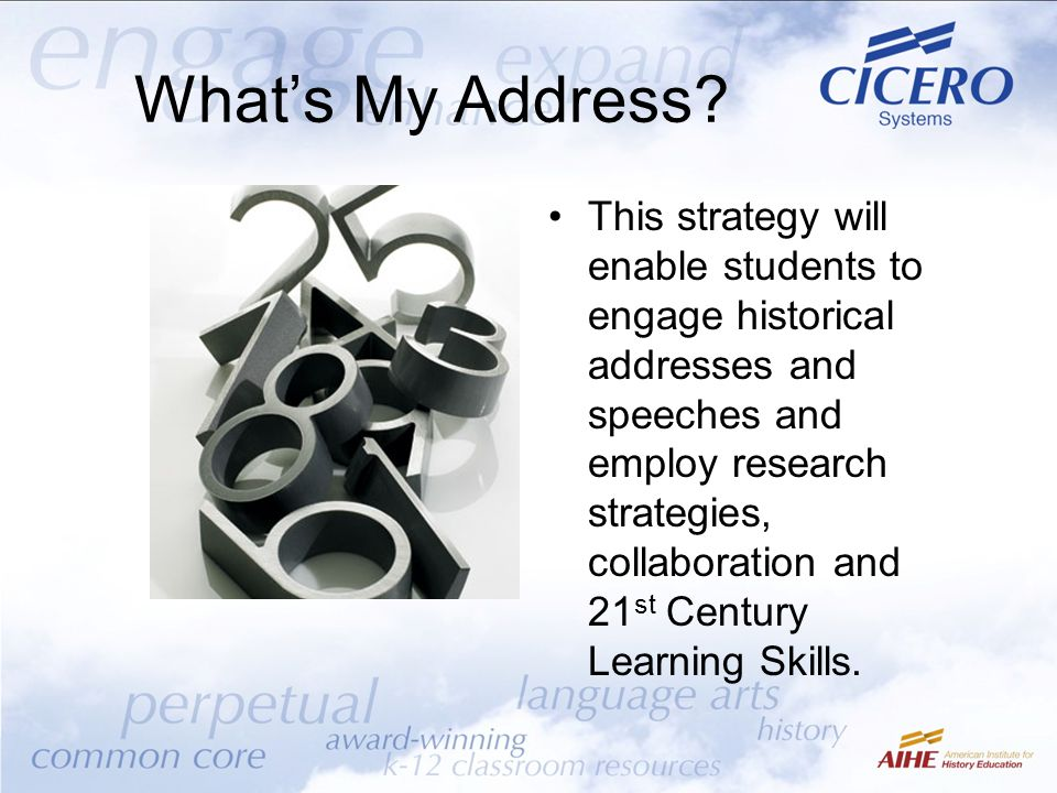This strategy will enable students to engage historical addresses and speeches and employ research strategies, collaboration and 21 st Century Learnin
