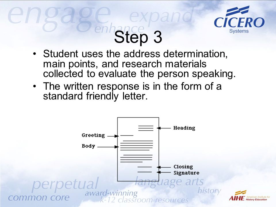 Step 3 Student uses the address determination, main points, and research materials collected to evaluate the person speaking.