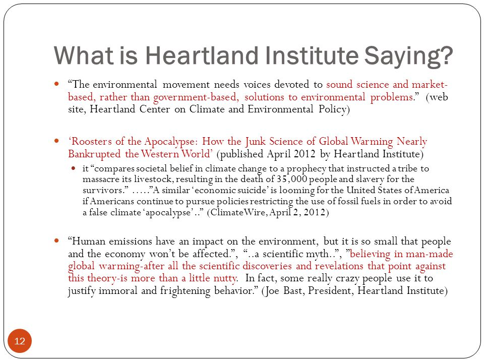 What is Heartland Institute Saying.