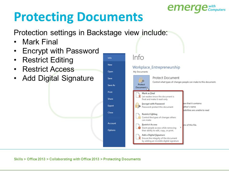 Protection settings in Backstage view include: Mark Final Encrypt with Password Restrict Editing Restrict Access Add Digital Signature Skills > Office
