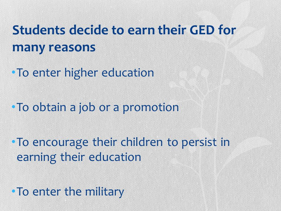 How does one earn the GED.