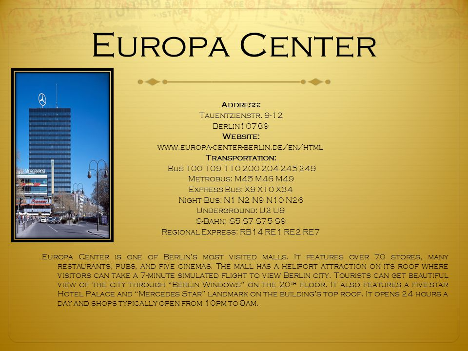 Europa Center Address: Tauentzienstr.