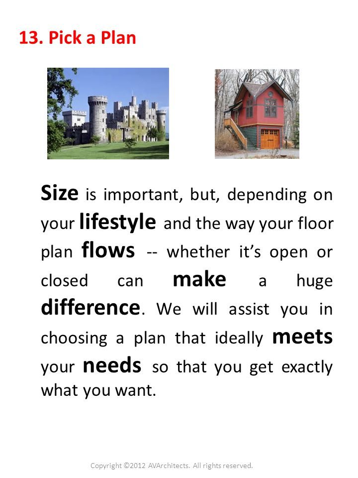 12. Pre-Construction Meeting AV Architects + Builders As your chosen team, AV Architects + Builders wants to talk with you prior to construction to: 