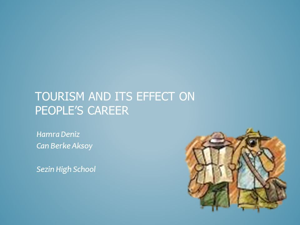 Tourism And Mutual Understanding Prepared by Ceren Çelebi Güneş Özgün Melis Naz Baki