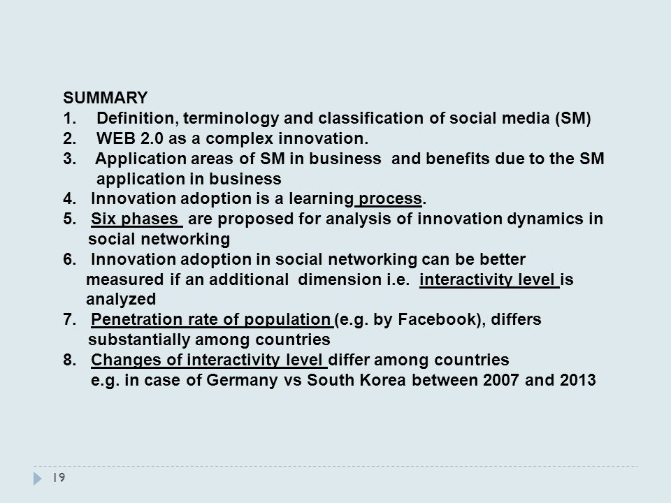 SUMMARY 1.Definition, terminology and classification of social media (SM) 2.WEB 2.0 as a complex innovation.