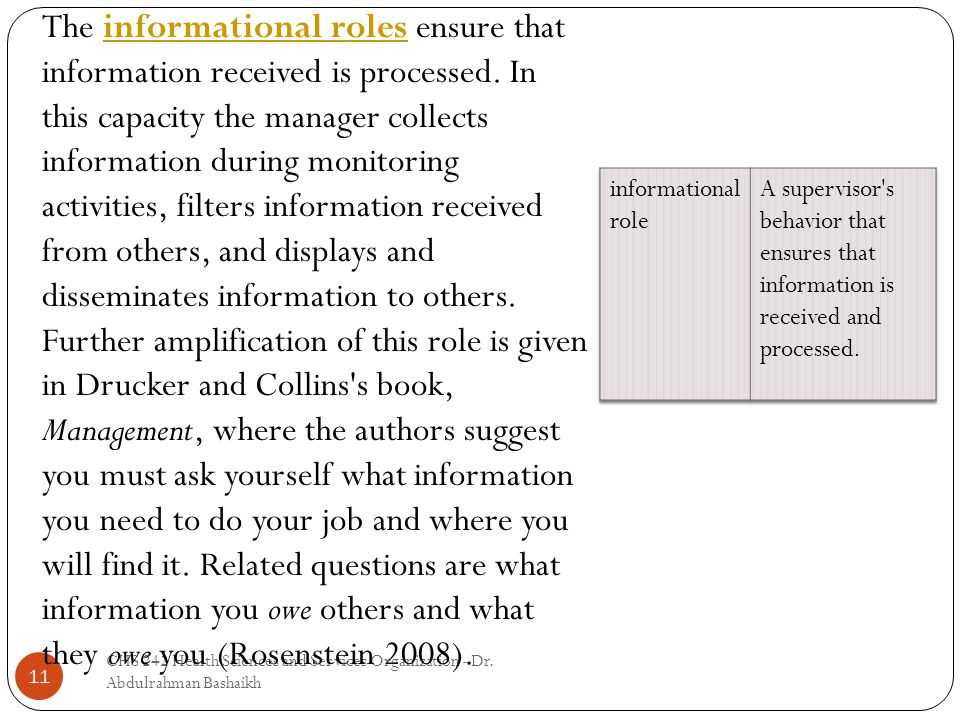 11 The informational roles ensure that information received is processed.