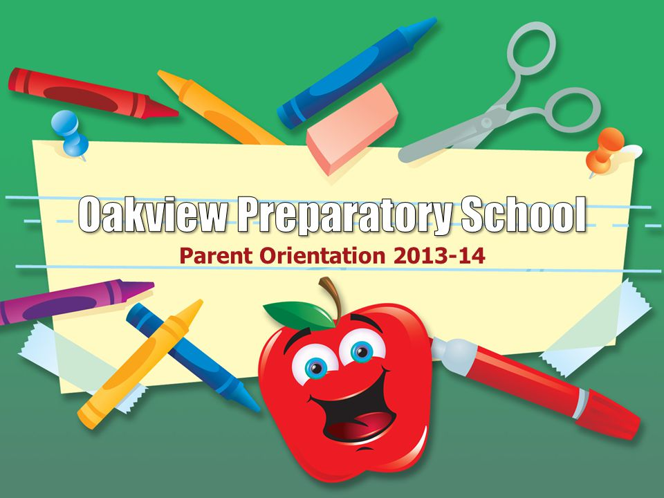 Parent Orientation 2013-14