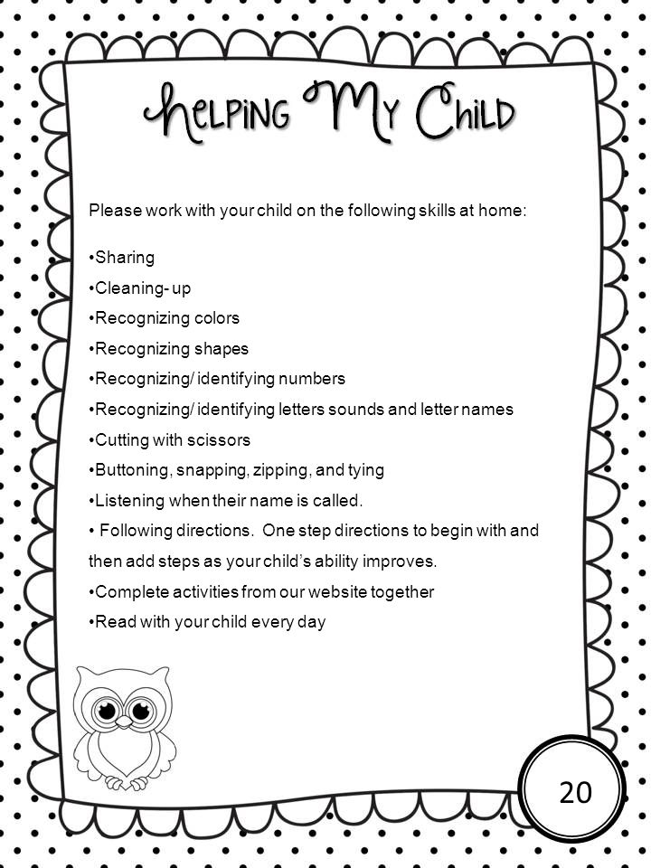 Please work with your child on the following skills at home: Sharing Cleaning- up Recognizing colors Recognizing shapes Recognizing/ identifying numbe