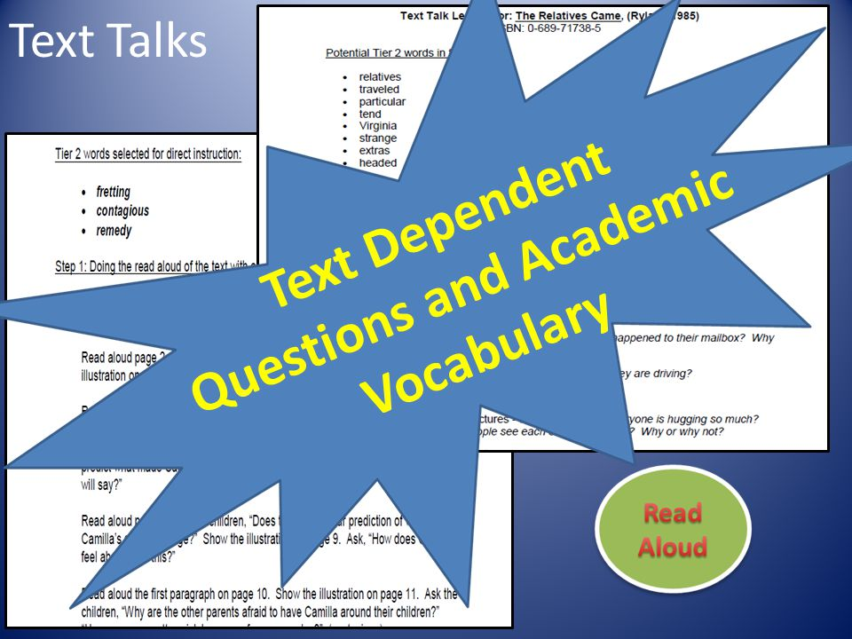 Text Talks Text Dependent Questions and Academic Vocabulary