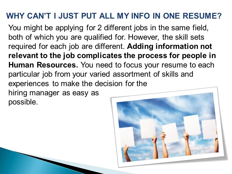 You might be applying for 2 different jobs in the same field, both of which you are qualified for.