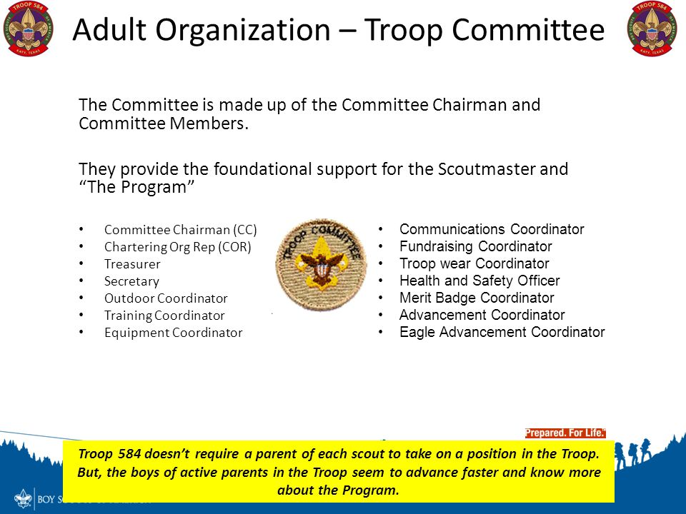 """The Committee is made up of the Committee Chairman and Committee Members. They provide the foundational support for the Scoutmaster and """"The Program"""""""