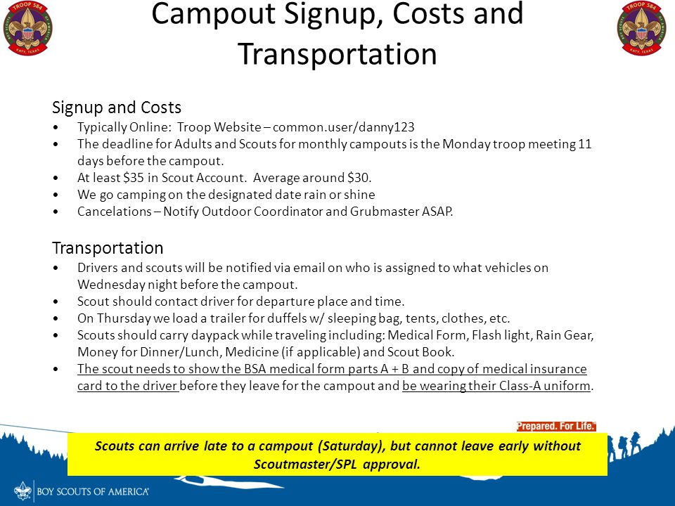Signup and Costs Typically Online: Troop Website – common.user/danny123 The deadline for Adults and Scouts for monthly campouts is the Monday troop me