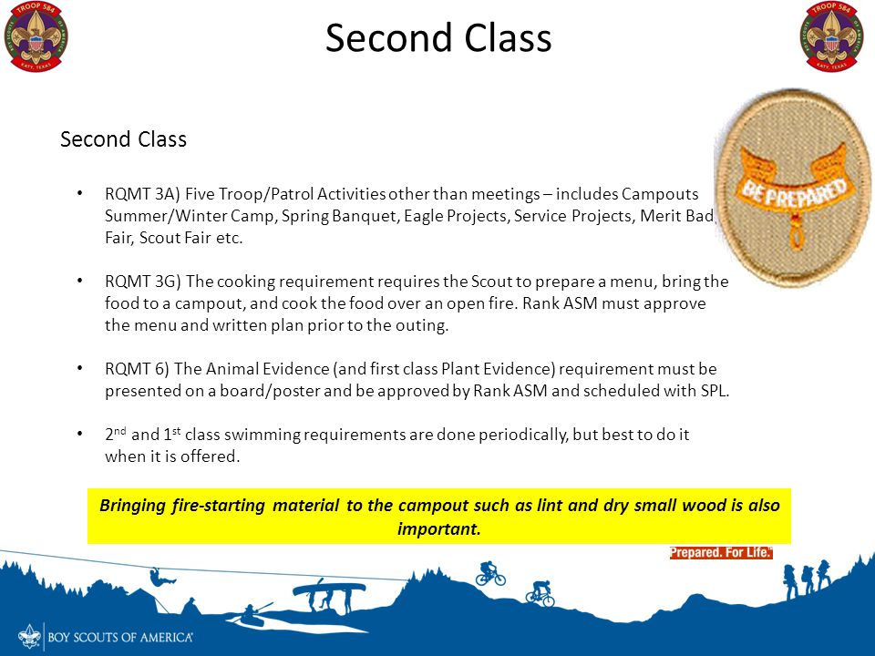 Second Class RQMT 3A) Five Troop/Patrol Activities other than meetings – includes Campouts Summer/Winter Camp, Spring Banquet, Eagle Projects, Service